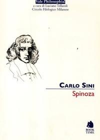 Carlo Sini e quell'invito a leggere Baruch Spinoza