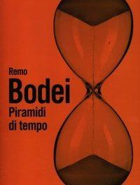 Remo Bodei, déjà vu e piramidi di tempo
