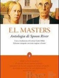 Edgar Lee Masters, tra le righe del capolavoro l'Antologia di Spoon River