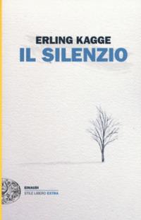 Erling Kagge. Il silenzio, uno spazio dell'anima