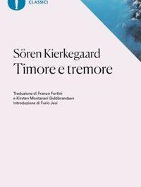 Søren Kierkegaard – Timore e tremore. Una grande lezione tra fede e morale