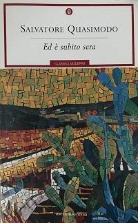 Salvatore Quasimodo – Ed è subito sera. Grandezza ed essenza dell'ermetismo