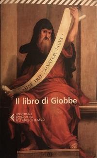 Il libro di Giobbe. Una lettura in chiave filosofica del grande capolavoro biblico