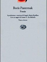 Boris Pasternak – Le poesie. L'immenso poeta dietro il grande romanziere